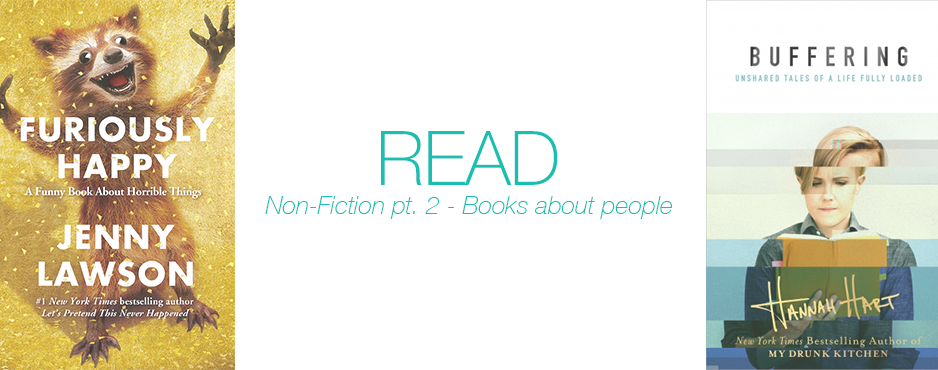 Read: Non-Fiction pt. 2 – Books about people