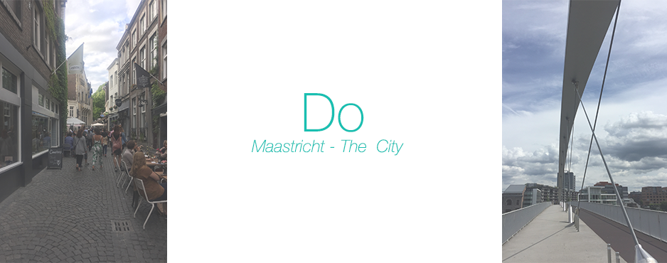 Maastricht – The City