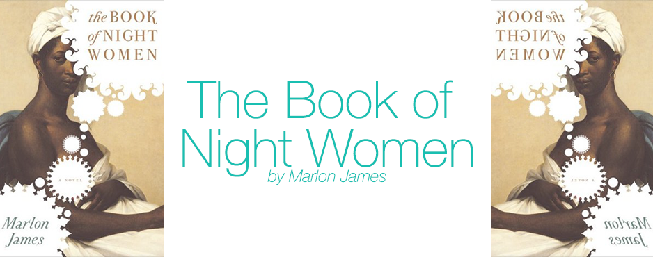 Review: The Book of Night Women (****)