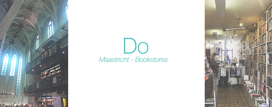 Do: Maastricht – Bookstores