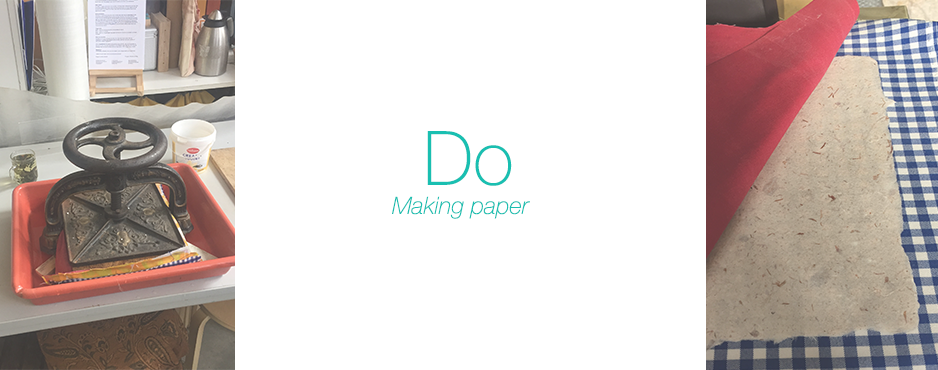 Do: Making paper